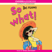 So What!: Kitty & Friends (Unabridged) audiobook download