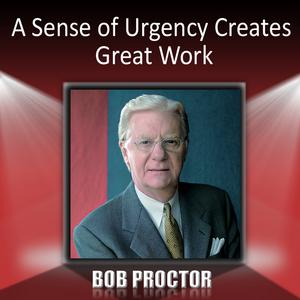 A-sense-of-urgency-creates-great-work-audiobook
