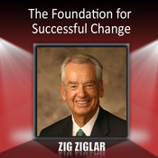The Foundation for Successful Change audiobook download