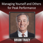 Managing Yourself and Others for Peak Performance audiobook download