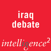 The Time to Quit Iraq Is Now: An Intelligence Squared Debate audiobook download