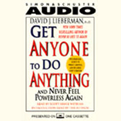 Get Anyone to Do Anything and Never Feel Powerless Again audiobook download