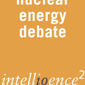 Nuclear Energy Must Power Our Future: An Intelligence Squared Debate audiobook download