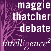 Maggie Thatcher Saved Britain: An Intelligence Squared Debate audiobook download
