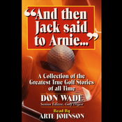And Then Jack Said to Arnie... audiobook download