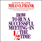How to Run a Successful Meeting In 1/2 the Time audiobook download