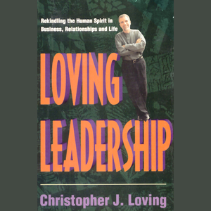Loving-leadership-rekindling-the-human-spirit-in-business-relationships-and-life-audiobook