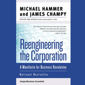 Reengineering the Corporation: A Manifesto for Business Revolution audiobook download