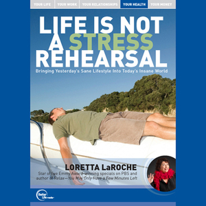 Life-is-not-a-stress-rehearsal-live-audiobook