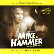 The New Adventures of Mickey Spillane's Mike Hammer, Vol. 2: The Little Death (Unabridged) audiobook download