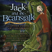 Jack and the Beanstalk and Other Classics of Childhood (Unabridged) audiobook download
