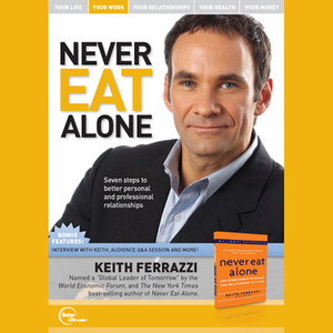 Never-eat-alone-live-audiobook