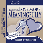 Love 101: Learning to Love More Meaningfully (Unabridged) audiobook download