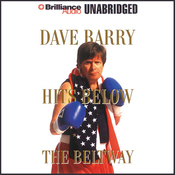 Dave Barry Hits Below the Beltway (Unabridged) audiobook download