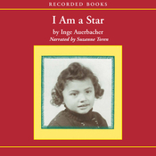 I Am a Star: Child of the Holocaust (Unabridged) audiobook download