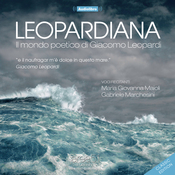Leopardiana: Il mondo poetico di Giacomo Leopardi (Classic Edition) (Unabridged) audiobook download