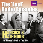 Hancock: The Lost Radio Episodes: Sid James' Dad & The Diet audiobook download