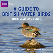 A Guide to British Water Birds: Their Calls and Songs audiobook download