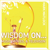 Wisdom On ... Music, Movies & Television (Unabridged) audiobook download