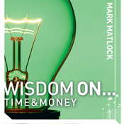 Wisdom On... Time & Money (Unabridged) audiobook download