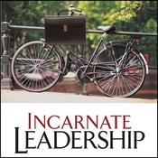 Incarnate Leadership: 5 Leadership Lessons from the Life of Jesus (Unabridged) audiobook download