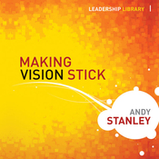Making Vision Stick: Leadership Library (Unabridged) audiobook download
