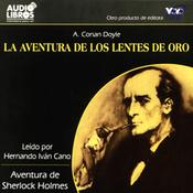 La Aventura de los Lentes de Oro [The Adventure of the Golden Lenses] (Texto Completo) audiobook download