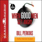 When Good Men Get Angry (Unabridged) audiobook download
