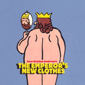 The Night Kitchen Radio Theater Presents: The Emperor's New Clothes (Unabridged) audiobook download