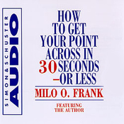 How to Get Your Point Across in 30 Seconds or Less audiobook download