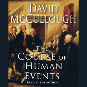 The-course-of-human-events-unabridged-audiobook