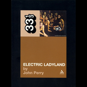 Electric Ladyland, Jimi Hendrix Experience (33 1/3 Series) (Unabridged) audiobook download