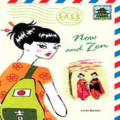 Now and Zen: Students Across the Seven Seas (Unabridged) audiobook download