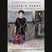 Zlata's Diary: A Child's Life in Wartime Sarajevo (Unabridged) audiobook download