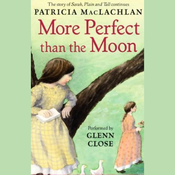 More Perfect than the Moon (Unabridged) audiobook download