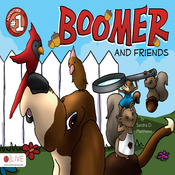 Boomer and Friends: Adventure Number One (Unabridged) audiobook download