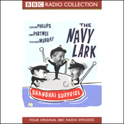 The Navy Lark, Volume 4: Shanghai Surprise audiobook download