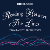 Reading Between The Lines: From Page to Production audiobook download