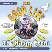 The Good Life, Volume 4: The Happy Event audiobook download