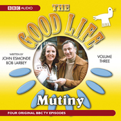 The Good Life, Volume 3: Mutiny audiobook download