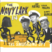 The Navy Lark, Volume 14: The Smuggling Spy audiobook download