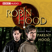 Robin Hood: Parent Hood (Episode 4) audiobook download