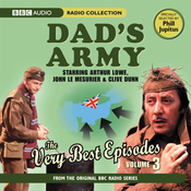 Dad's Army: The Very Best Episodes, Volume 3 audiobook download