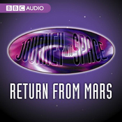 Journey into Space: The World in Peril: Return from Mars audiobook download