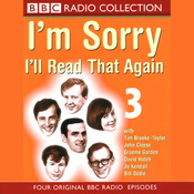 I'm Sorry, I'll Read That Again: Volume Three audiobook download
