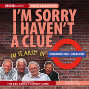 I'm Sorry I Haven't a Clue: In Search of Mornington Crescent audiobook download