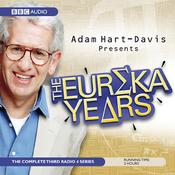Adam Hart-Davis Presents: The Eureka Years (Unabridged) audiobook download
