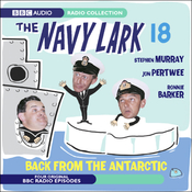 The Navy Lark 18: Back from the Antarctic audiobook download