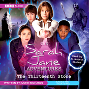 The Sarah Jane Adventures: The Thirteenth Stone (Unabridged) audiobook download