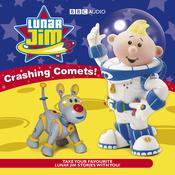 Lunar Jim: Crashing Comets (Unabridged) audiobook download